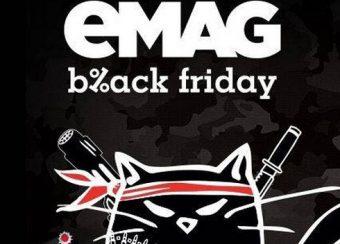 Black Friday  reduceri eMAG – 18.11.2016
